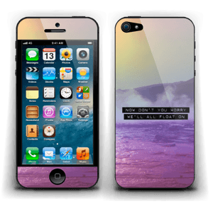 Don't you worry Skin IPhone 5