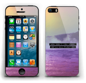 Don't you worry Skin IPhone 5s