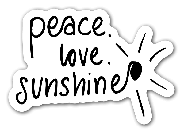 Peace. Love. Sunshine sticker