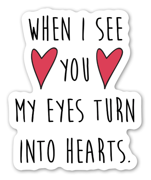 My eyes turn into hearts sticker