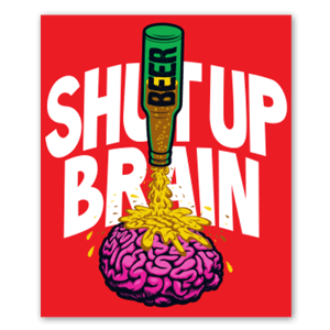 Shut up brain sticker