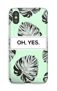 Oh, Yes. case IPhone XS