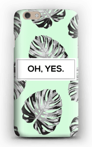 Oh, Yes. case IPhone 6