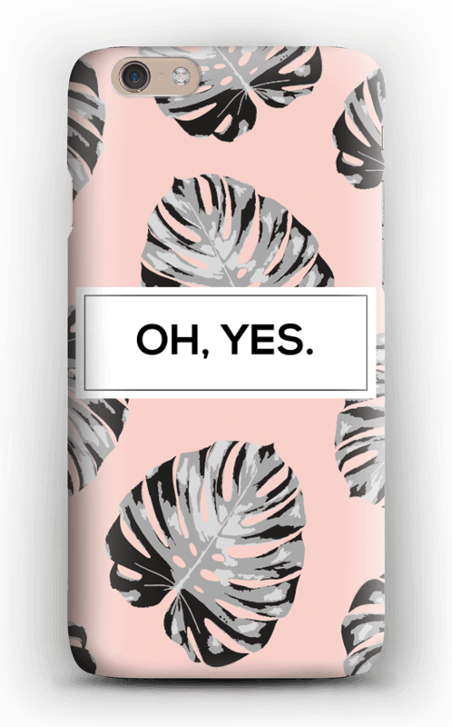 Oh yes saumon Coque  IPhone 6