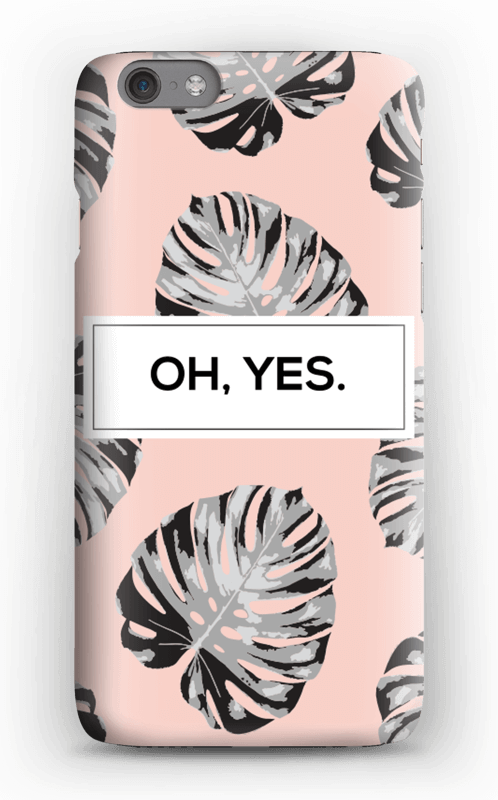 Oh yes saumon Coque  IPhone 6s