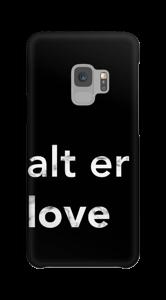 Liebe ist alles ! Handyhülle Galaxy S9