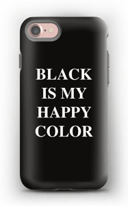 Black is my happy color case IPhone 7 tough
