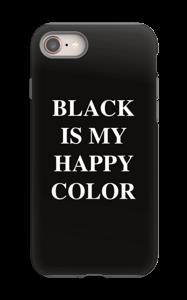 Black is my happy color case IPhone 8 tough