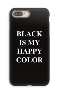 Black is my happy color kuoret IPhone 8 Plus tough