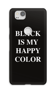 Black is my happy color deksel Pixel 2