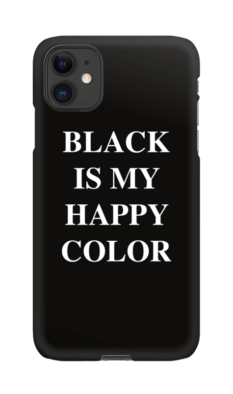 Black Is My Happy Color Iphone 11 Case
