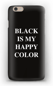 Black is my happy color deksel IPhone 6