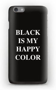 Black is my happy color Coque  IPhone 6s