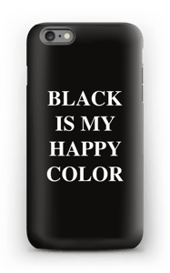 Black is my happy color deksel IPhone 6 Plus tough