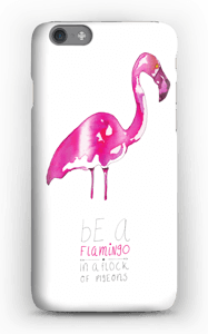 Be a flamingo cover IPhone 6s