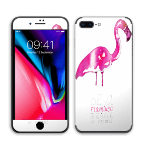 Be a flamingo Skin IPhone 8 Plus