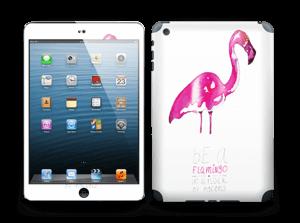 Be a flamingo Skin IPad mini 2