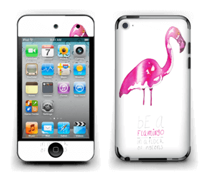 Be a flamingo Skin IPod Touch 4th Gen
