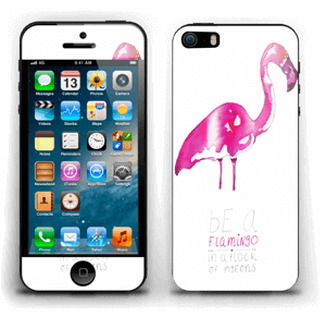 Be a flamingo Skin IPhone 5s