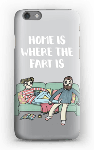 Home is where the fart is cover IPhone 6s