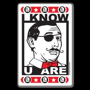 I Know U Are... sticker