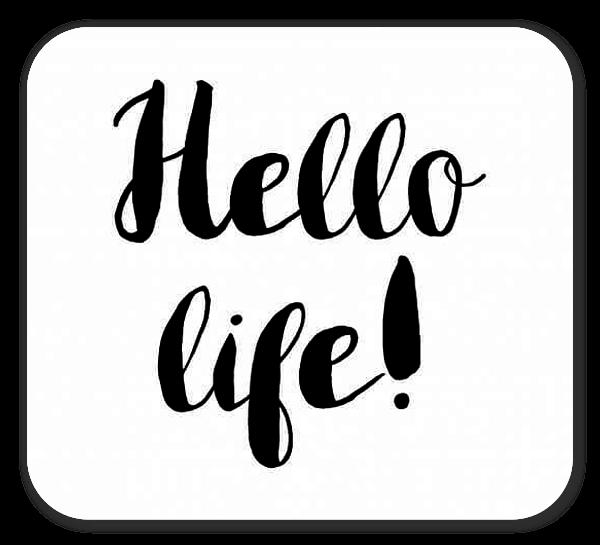 Hello life!  sticker