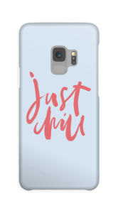Just Chill Coque  Galaxy S9