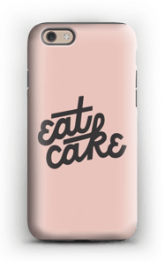 Eat Cake case IPhone 6 tough