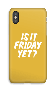 Friday Yet? case IPhone X