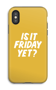 Friday Yet? case IPhone X tough