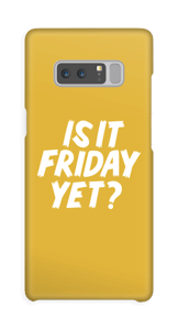 Friday Yet? case Galaxy Note8