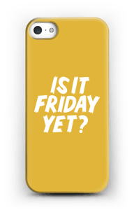 Friday Yet? case IPhone 5/5S