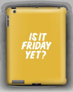 Friday yet? kuoret IPad 4/3/2