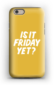 Friday Yet? case IPhone 6s tough
