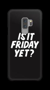 FRIDAY YET? Coque  Galaxy S9 Plus