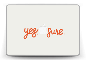 "Yes, sure Skin MacBook Pro 13"" -2015"