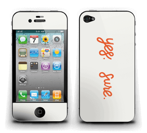 Yes, sure Skin IPhone 4/4s