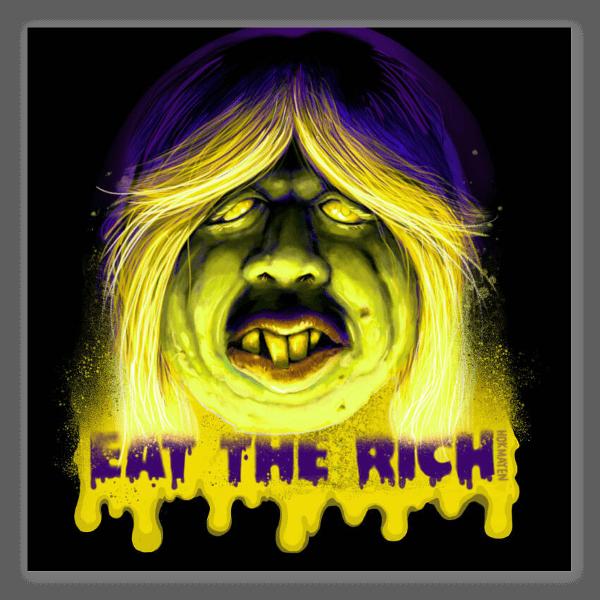 Eat the Rich pegatina