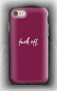 F**k off case IPhone 7 tough
