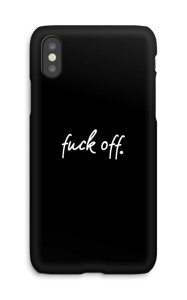 F**k off. case IPhone X