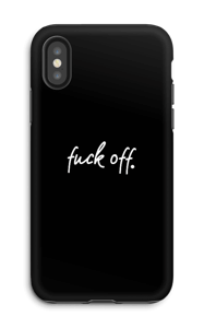 F**k off. Handyhülle IPhone X tough