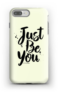 Just Be You case IPhone 7 Plus tough