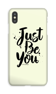 Just Be You case IPhone XS Max