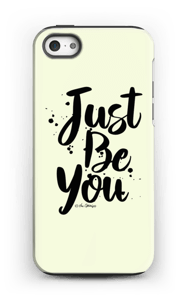 Just be you Coque  IPhone 5/5s tough