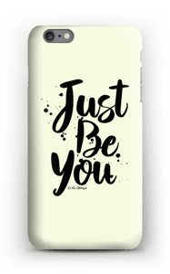 Just Be You case IPhone 6s Plus