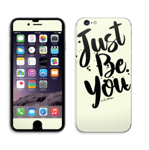 Just Be You Skin IPhone 6/6s