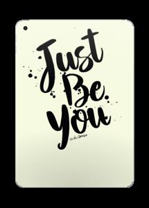 Just Be You Skin IPad 2017