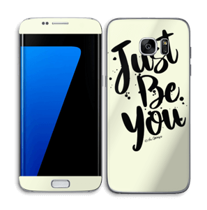 Just Be You Skin Galaxy S7 Edge