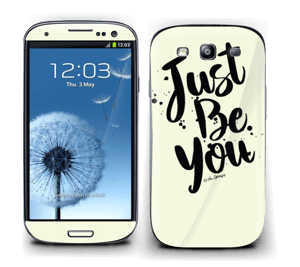 Just Be You Skin Galaxy S3