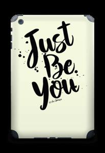 Just be You Skin IPad mini 2 back